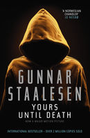 Yours Until Death, Gunnar Staalesen