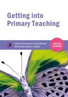 Getting into Primary Teaching, David Owen
