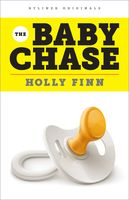 The Baby Chase, Holly Finn