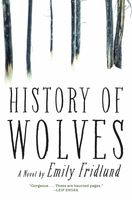 History of Wolves, Emily Fridlund