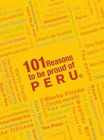 101 Reasons To Be Proud Of Peru, Carsten Korch
