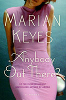 Anybody Out There?, Marian Keyes