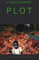 Plot, Claudia Rankine