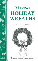 Making Holiday Wreaths, Juliette Rogers