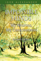 Impossible Minds, Igor Aleksander