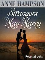 Strangers May Marry, Anne Hampson