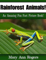 Rainforest Animals, Mary Ann Rogers