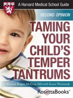 Taming Your Child's Temper Tantrums, Victoria Rogers McEvoy
