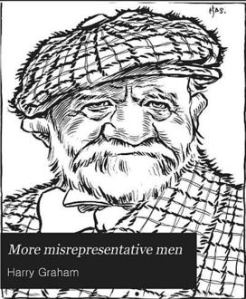 More Misrepresentative Men, Harry Graham