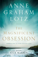 The Magnificent Obsession, Anne Graham Lotz
