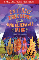 Entirely True Story of the Unbelievable FIB, Adam Shaughnessy