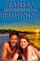 Cherished Beginnings (The Beach Bachelors Series, Book 5), Pamela Browning