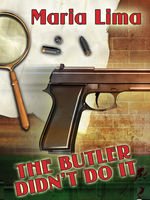 The Butler Didn't Do It, Maria Lima