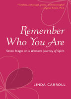 Remeber Who You Are, Linda Carroll