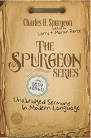 The Spurgeon Series 1859 & 1860, Charles Spurgeon