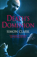 Death's Dominion, Simon Clark