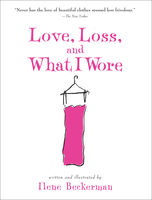 Love, Loss, and What I Wore, Ilene Beckerman