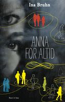 Anna for altid, Ina Bruhn