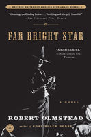 Far Bright Star, Robert Olmstead