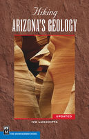 Hiking Arizona's Geology, Ivo Lucchitta