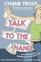 Talk to the Hand, Lynne Truss