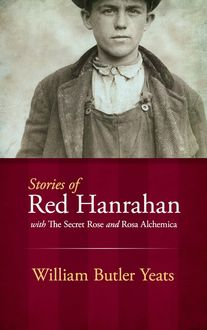 Stories of Red Hanrahan, William Butler Yeats