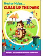 Hector Helps Clean Up the Park, Claire Culliford, Emma Allen