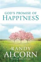 God's Promise of Happiness, Randy Alcorn