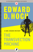 The Transvection Machine, Edward D.Hoch