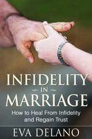 Infidelity in Marriage, Eva Delano