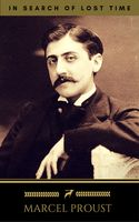Marcel Proust: In Search of Lost Time [volumes 1 to 7] (Golden Deer Classics), Golden Deer Classics, Marcel Proust