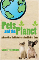 Pets and the Planet, Carol Frischmann