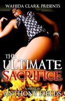 The Ultimate Sacrifice Part II, Anthony Fields