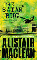 The Satan Bug, Alistair MacLean