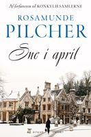 Sne i april, Rosamunde Pilcher