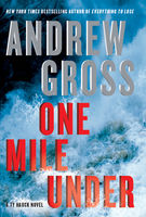 One Mile Under, Andrew Gross