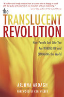 The Translucent Revolution, Arjuna Ardagh