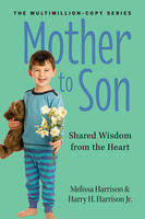Mother to Son, Revised Edition, Harry Harrison, J.R., Melissa Harrison