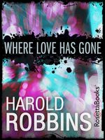 Where Love Has Gone, Harold Robbins