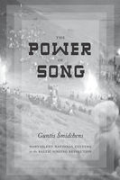 Power of Song, Guntis Smidchens