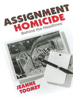 Assignment Homicide, Jeanne Toomey