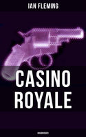 CASINO ROYALE (Unabridged), Ian Fleming
