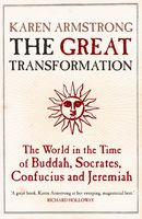 The Great Transformation, Karen Armstrong