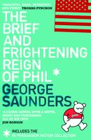 The Brief and Frightening Reign of Phil, George Saunders