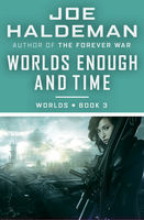 Worlds Enough and Time, Joe Haldeman