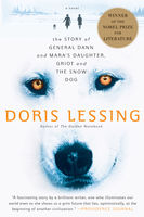 Story of General Dann and Mara's Daughter, Griot and the Snow Dog, Doris Lessing
