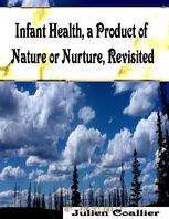 Infant Health, a Product of Nature or Nurture, Revisited, Julien Coallier