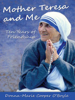 Mother Teresa and Me, Donna-Marie Cooper O'Boyle