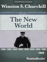 A History of the English-Speaking Peoples Vol. 2, Winston Churchill