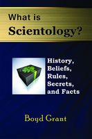 What is Scientology?, Boyd Grant